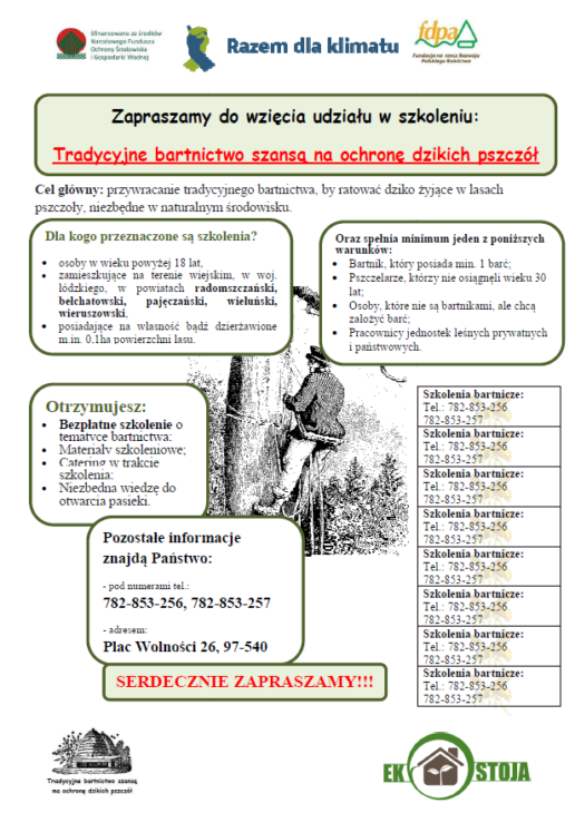 """Realizacja projektu """"Tradycyjne bartnictwo szansą na ochronę dzikich pszczół"""""""